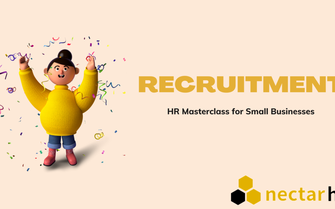 HR Masterclass for Small Businesses: Recruitment