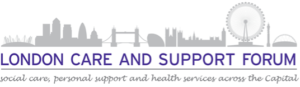 - London Care and Support Forum