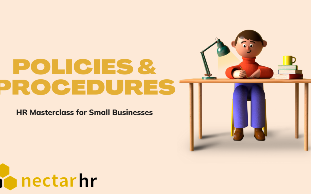 HR Masterclass for Small Businesses: Policies and Procedures